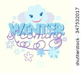 winter coming vector card with... | Shutterstock .eps vector #347532017
