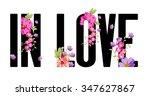 slogan print with flowers | Shutterstock . vector #347627867