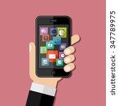 hand holding smartphone. flat... | Shutterstock .eps vector #347789975