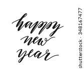 happy new year calligraphic... | Shutterstock .eps vector #348167477