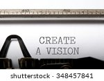 create a vision  | Shutterstock . vector #348457841