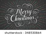 white lettering merry christmas ... | Shutterstock . vector #348530864