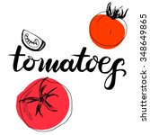 calligraphy word tomatoes and... | Shutterstock .eps vector #348649865