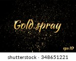 golden splashes on black... | Shutterstock .eps vector #348651221