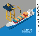 unloading cargo ship in the... | Shutterstock . vector #348665015