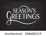 hand sketched season's... | Shutterstock .eps vector #348680219