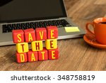 save the date on a wood cube in ... | Shutterstock . vector #348758819