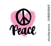 hippie peace handwriting... | Shutterstock .eps vector #348804869