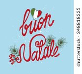 christmas buon natale greeting... | Shutterstock .eps vector #348818225