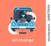 changing engine oil car. flat... | Shutterstock .eps vector #348875954