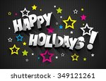 happy holidays greeting card... | Shutterstock .eps vector #349121261