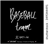 sports poster calligraphy  ... | Shutterstock .eps vector #349344491