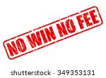 no win no fee red stamp text on ... | Shutterstock .eps vector #349353131