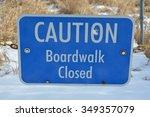 boardwalk closed sign | Shutterstock . vector #349357079