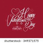 happy valentine's day hand... | Shutterstock .eps vector #349371575
