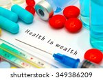 health is wealth   diagnosis... | Shutterstock . vector #349386209