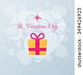 valentines day card with gift.... | Shutterstock .eps vector #349426925