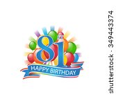 81st colorful happy birthday...   Shutterstock .eps vector #349443374