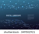wireframe polygonal landscape.... | Shutterstock .eps vector #349502921