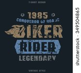 biker badge with shabby texture.... | Shutterstock .eps vector #349504865