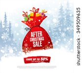 after christmas sale. vector... | Shutterstock .eps vector #349509635
