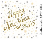 2016 happy new year greeting... | Shutterstock . vector #349512065