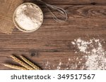 flour in ceramic bowl with a... | Shutterstock . vector #349517567