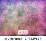 grunge retro vintage paper...   Shutterstock .eps vector #349529687