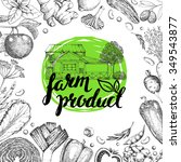 farmers food design template... | Shutterstock .eps vector #349543877
