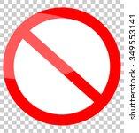 not allowed sign | Shutterstock .eps vector #349553141