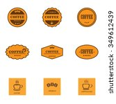 set of retro coffee labels and... | Shutterstock .eps vector #349612439