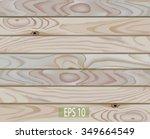 vector wood texture  wooden... | Shutterstock .eps vector #349664549