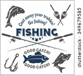 fishing emblem  badge and... | Shutterstock .eps vector #349679585