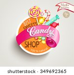 paper candy shop label with... | Shutterstock .eps vector #349692365