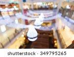 blurred department store new... | Shutterstock . vector #349795265