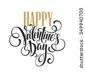 happy valentines day hand... | Shutterstock .eps vector #349940705