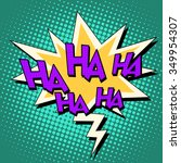 haha comic bubble retro text... | Shutterstock .eps vector #349954307