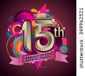 15th years anniversary wreath... | Shutterstock .eps vector #349962521