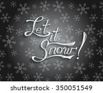 let it snow christmas greeting... | Shutterstock .eps vector #350051549