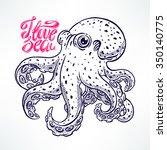 beautiful cute sketch octopus....   Shutterstock .eps vector #350140775