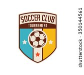 football crests and logo emblem ... | Shutterstock .eps vector #350144561