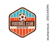 football crests and logo emblem ... | Shutterstock .eps vector #350144594