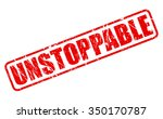 unstoppable red stamp text on... | Shutterstock .eps vector #350170787