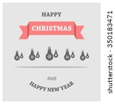 christmas ornament balls... | Shutterstock .eps vector #350183471