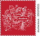 merry christmas doodle drawing...   Shutterstock .eps vector #350193521
