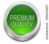 premium quality button   Shutterstock . vector #350245607