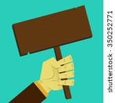 hand holding a wood sign.... | Shutterstock .eps vector #350252771