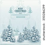 merry christmas and happy new... | Shutterstock . vector #350286299