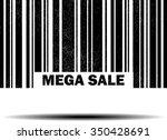 mega sale   black barcode... | Shutterstock . vector #350428691