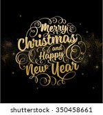 christmas and new year holiday... | Shutterstock .eps vector #350458661